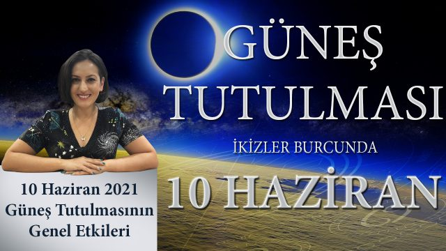 10 Haziran 2021 Güneş tutulması