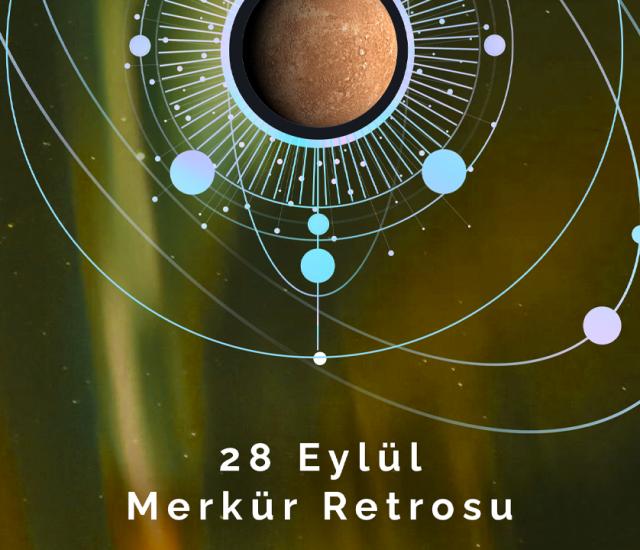 28 Eylül Merkür Retrosu